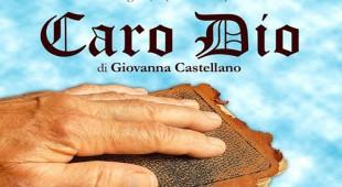 """Espresso napoletano - Al Piccolo Teatro del Giullare di Salerno è in scena """"Caro Dio"""""""