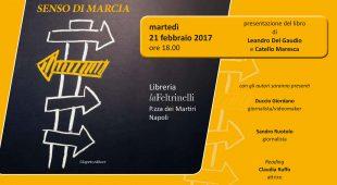 """Espresso napoletano - Martedì 21 febbraio 2017 sarà presentato il libro """"Senso di marcia"""""""