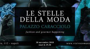 Le stelle della moda a Palazzo Caracciolo